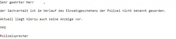 Der Polizei Sachsen ist der Vorgang nicht bekannt. Es liegen auch keine Anzeigen vor.